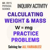 Calculating Weight & Mass Using W=mg