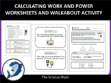 Calculating Work and Power - Handouts and Homework