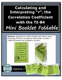 Calculating and Interpreting the Correlation Coefficient with the TI-84 Foldable