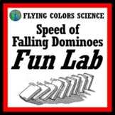 Calculate the Speed of Falling Dominoes Fun Lab (middle school) NGSS