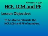 Calculating the highest common factor, lowest common multiple and prime factors