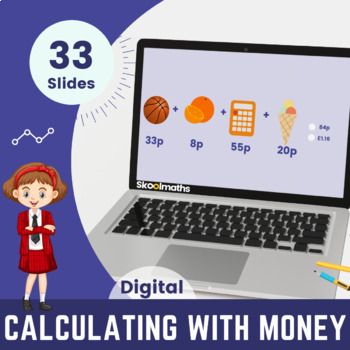 Calculating with Money - 2nd grade (UK Year 3)