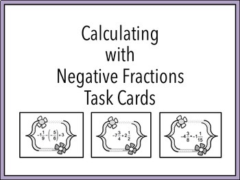 Calculating with Negative Fractions Task Cards