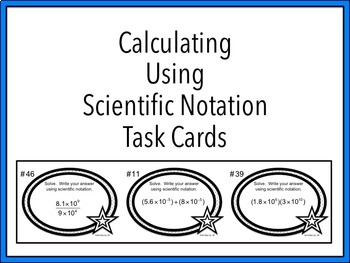 Calculating Using Scientific Notation Task Cards