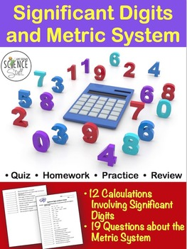 Significant Digits Calculations and Metric System Quiz