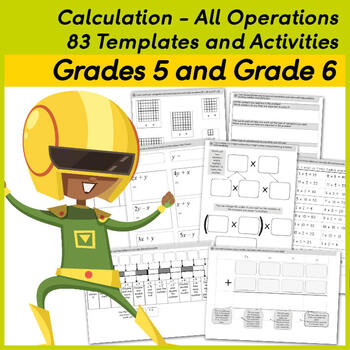 Calculation - All Operations.  83 Templates and Activities for Grades 5 and 6