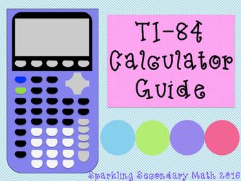 Calculator Guide: TI-84