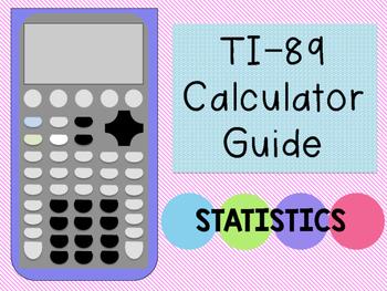 Calculator Guide: TI-89 {Statistics}