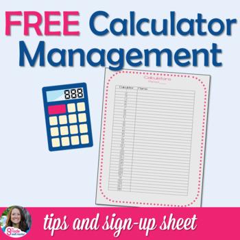 Calculator Management & Sign-Up Sheet