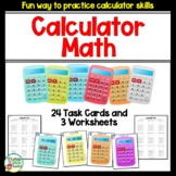 Calculator Math - Practice with Task Cards and Worksheets