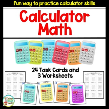 Calculator Math - Practice with Task Cards & Worksheets