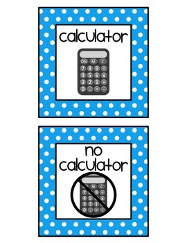 Calculator / No Calculator Classroom Signs Freebie