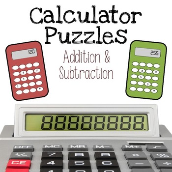 Calculator Puzzles - Addition and Subtraction