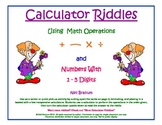 Calculator Riddles : Using Numbers with 1-5 Digits