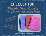 Calculator Thank You Notes for Volunteers and Awesome Peop