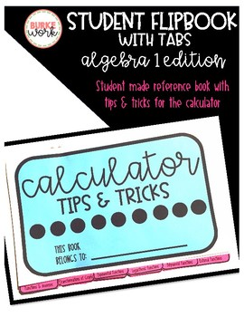 Calculator Tips & Tricks Flip Book: Algebra 1 Edition