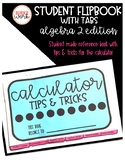 Calculator Tips & Tricks Flip Book: Algebra 2 Edition