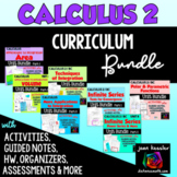 Calculus 2 Curriculum Bundle
