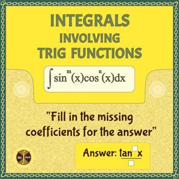 """Calculus Integration : Trig Integrals -""""Fill in the missing..."""" Activity"""