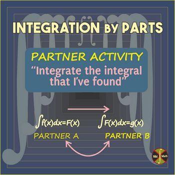 Calculus : Integration by Parts - Partner Activity