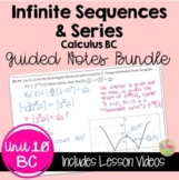Infinite Sequences and Series Guided Notes (BC Calculus -