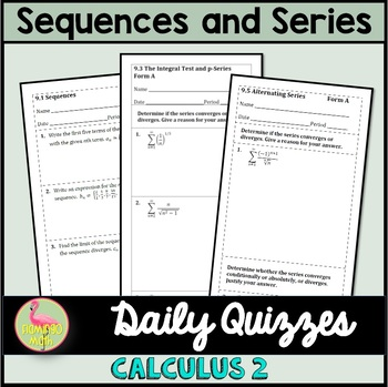 Sequences and Series Daily Quizzes (Calculus 2 - Unit 9)