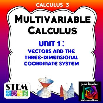 Calculus 3  Multivariable Calculus Unit 1  Exam