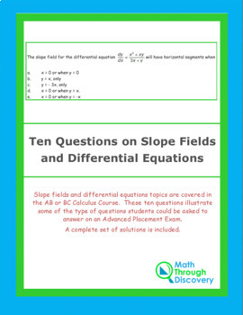 Ten Questions of Slope Fields and Differential Equations