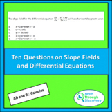 Ten Questions on Slope Fields and Differential Equations