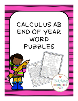 Calculus AB AP End of Year Word Puzzles