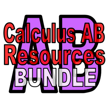 Calculus AB Resources - 15% discount when you buy them all!