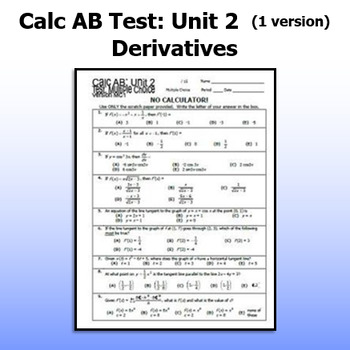 Calculus AB Test - Unit 2 - Derivatives - ONE VERSION
