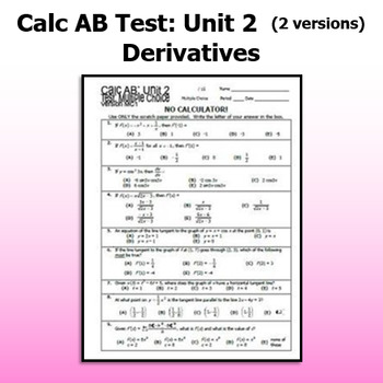 Calculus AB Test - Unit 2 - Derivatives - TWO VERSIONS
