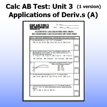 Calculus AB Test - Unit 3 - Applications of Derivatives A - ONE VERSION