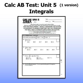 Calculus AB Test - Unit 5 - Integrals - ONE VERSION