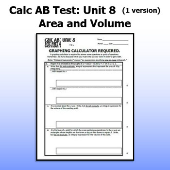 Calculus AB Test - Unit 8 - Area and Volume - ONE VERSION