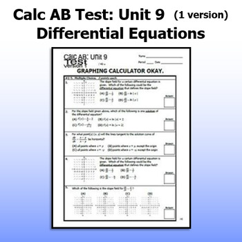Calculus AB Test - Unit 9 - Differential Equations - ONE VERSION