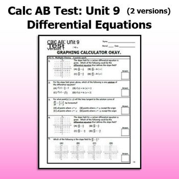 Calculus AB Test - Unit 9 - Differential Equations - TWO VERSIONS