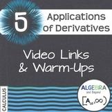 Calculus: Applications of Derivatives - Warm-Ups
