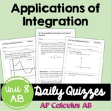 Applications of Integration Daily Quizzes (Calculus - Unit 6)