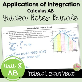 Calculus: Applications of Integration Guided Student Notes Bundle