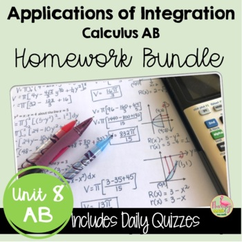 Calculus: Applications of Integration Homework Only Bundle