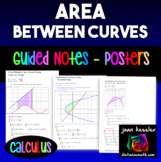 Calculus Area Between Curves Posters  Study Guide  Handout
