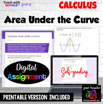 Calculus Area Under the Curve with Google™ Forms Self Grading Quiz