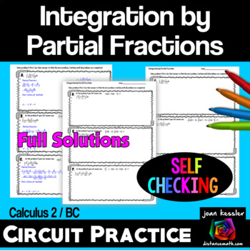 Calculus BC/2 Integration by Partial Fractions Circuit Style Worksheet