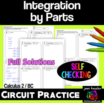 Calculus BC Calc 2 Integration by Parts Self - Checking Circuit Style Practice