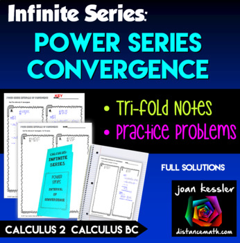 Calculus BC Calc 2 Convergence of Power Series Tri Fold and Practice