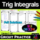 Calculus BC Calculus 2 Techniques of Integration Trig Integrals Circuit