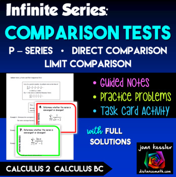 Calculus BC Calc 2 Infinite Series p Series, Direct, and Limit Comparison  Tests