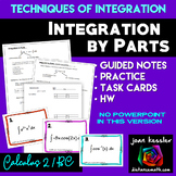 Calculus BC  Integration by Parts Guided Notes Task Cards HW